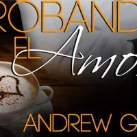 """""""Probando el amor"""", de Andrew Grey"""