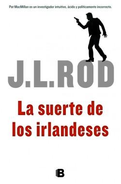 JLR_LaSuerteDeLosIrlandeses