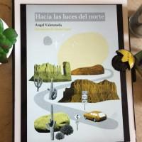 """""""Hacia las luces del norte"""", de Ángel Valenzuela"""